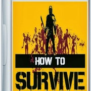 How To Install How To Survive Game Without Errors