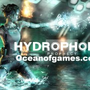 How To Install Hydrophobia Prophecy Game Without Errors