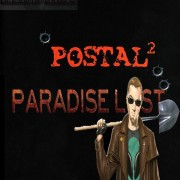 How To Install Postal 2 Paradise Lost Game Without Errors