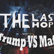 How To Install The Last Hope Trump Vs Mafia Remastered Game Without Errors