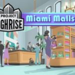 How To Install Project Highrise Miami Malls Without Errors