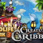 How To Install Wildlife Park 3 Creatures Of The Caribbean Without Errors