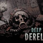 How To Install Deep Sky Derelicts Game Without Errors