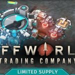 How To Install Offworld Trading Company Limited Supply DLC Without Errors