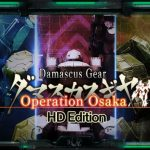 How To Install Damascus Gear Operation Osaka HD Edition Without Errors