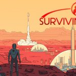 How To Install Surviving Mars Without Errors