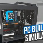 How To Install PC Building Simulator Without Errors