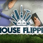 How To Install House Flipper Without Errors