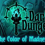 How To Install Darkest Dungeon The Color of Madness Without Errors