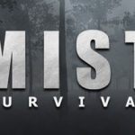 How To Install Mist Survival Without Errors