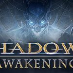 How To Install Shadows Awakening Without Errors