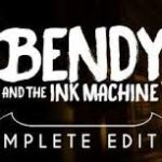 How To Install Bendy and the Ink Machine Complete Edition Without Errors