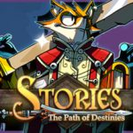 How To Install Stories The Path of Destinies Remastered Without Errors