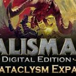 How To Install Talisman Digital Edition The Cataclysm Without Errors