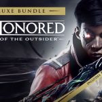 How To Install Dishonored Death of the Outsider v1 145 Game Without Errors