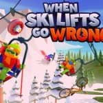 How To Install When Ski Lifts Go Wrong Game Without Errors