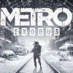 How To Install Metro Exodus Without Errors