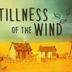 How To Install The Stillness of the Wind Without Errors