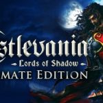 How To Install Castlevania Lords of Shadow Ultimate Edition Without Errors