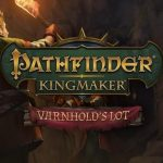 How To Install Pathfinder Kingmaker Varnholds Lot Without Errors