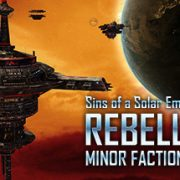 How To Install Sins Of A Solar Empire Rebellion Minor Factions Game Without Errors