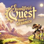 How To Install SteamWorld Quest Hand of Gilgamech Game Without Errors