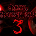 How To Install Dark Deception Chapter 3 Without Errors
